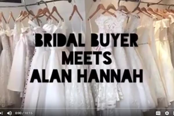 VIDEO: Bridal Buyer Meets Alan Hannah