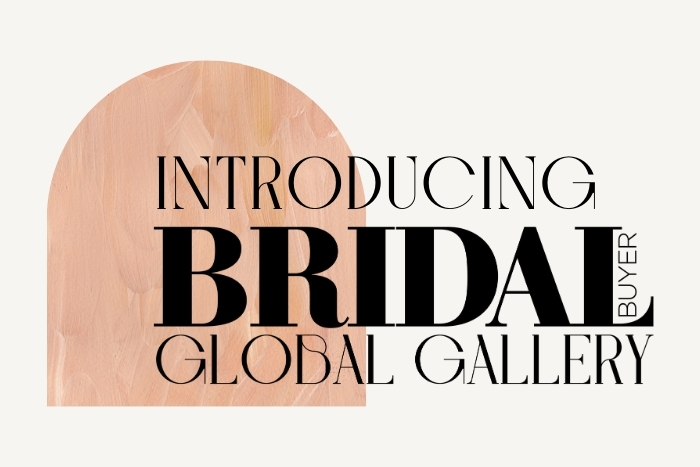 Demos now open for Bridal Buyer's Global Gallery